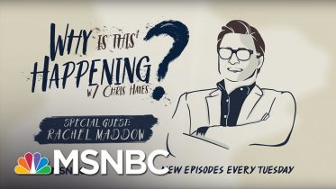 History And Scandal with Rachel Maddow | Why Is This Happening? - Ep 31 | MSNBC 6