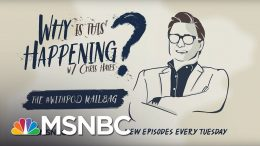 The #WITHpod Mailbag | Why Is This Happening? - Ep 36 | MSNBC 8