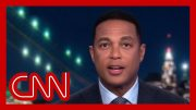 Don Lemon on Trump: This is a presidential meltdown 5
