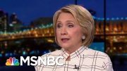 Hillary Clinton: Ukraine 'The Canary In The Coal Mine' On Trump Schemes | Rachel Maddow | MSNBC 2
