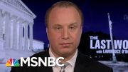 President Donald Trump V. The Whistleblower | The Last Word | MSNBC 2