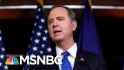 President Donald Trump, GOP Accuse Schiff Of Orchestrating Complaint | Morning Joe | MSNBC 4