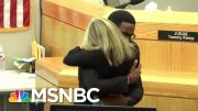 Amber Guyger's Sentence Triggers Protest And Forgiveness   Velshi & Ruhle   MSNBC 2