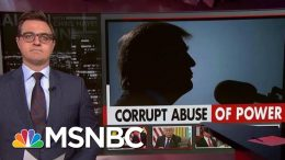 Chris Hayes: The Sheer Scope Of Trump's Corruption Keeps Unfolding | All In | MSNBC 8