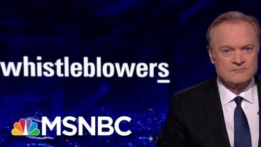 Lawrence: The Whistleblowers Will Keep Coming | The Last Word | MSNBC 10