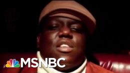 Notorious Rudy? From Giuliani's Policing To Biggie Smalls' Evolution | MSNBC 2