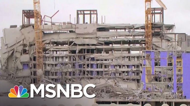 1 Dead, 3 Missing After Hard Rock Hotel Under Construction In New Orleans Collapsed | MSNBC 1