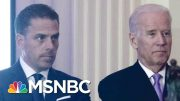 Biden Campaign: Hunter Biden 'Showed That He's Not Going To Be Bullied By' Trump | MTP Daily | MSNBC 4