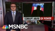 Chris Hayes: President Donald Trump Secretly And Openly Abuses Presidency | All In | MSNBC 4