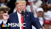 Maddow On Trump White House: It Feels Like The Wheels Are Coming Off | The 11th Hour | MSNBC 4