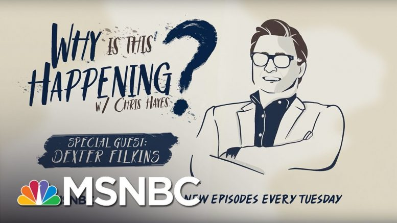 The Middle East With Dexter Filkins | Why Is This Happening? - Ep 2 | MSNBC 1