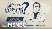 Ending Mass Incarceration With Larry Krasner | Why Is This Happening? - Ep 11 | MSNBC 5