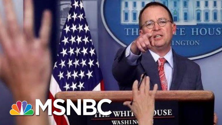 White House Brazenly Admits, Then Walks Back Ukraine Quid Pro Quo - The Day That Was   MSNBC 1