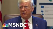 Trump Attempts To Serve As His Own Clean-Up Crew As Impeachment Closes In | Deadline | MSNBC 4
