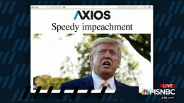 1 Big Thing: Speedy impeachment 9