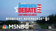 MSNBC, Washington Post Announce Location Of Next Democratic Debate | Hallie Jackson | MSNBC 5