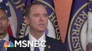 Adam Schiff: 'The Founders Provided The Remedy' For A President Abusing The Office | MSNBC 5
