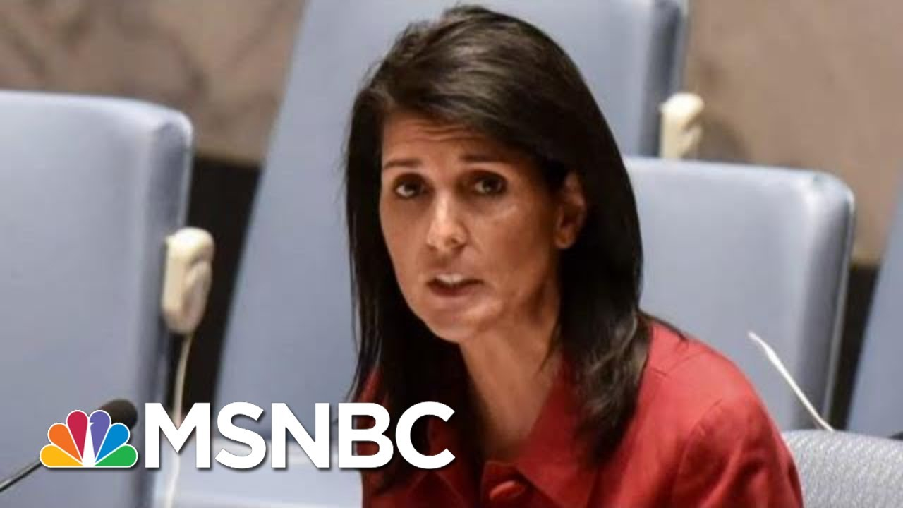 Joe: Did Nikki Haley Go To Trump After Rex Tillerson, Kelly Approached Her? | Morning Joe | MSNBC 4