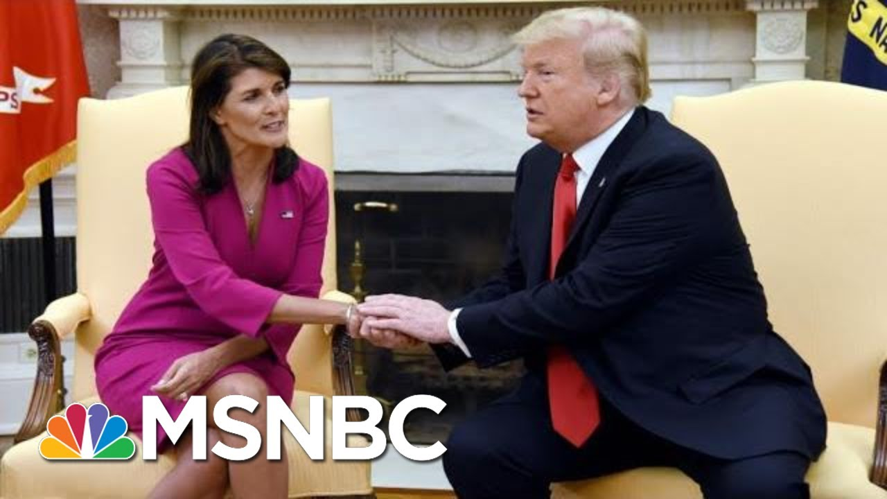 Nikki Haley Then: Trump Is Liar. Nikki Haley Now: Trump Is A Great President | The 11th Hour | MSNBC 5