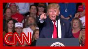 CNN reporter: This Trump claim at rally 'is fascinating to me' 5