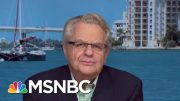 Jerry Springer: When Leaders Misbehave, It Tells Society We Have No Norms | Velshi & Ruhle | MSNBC 5