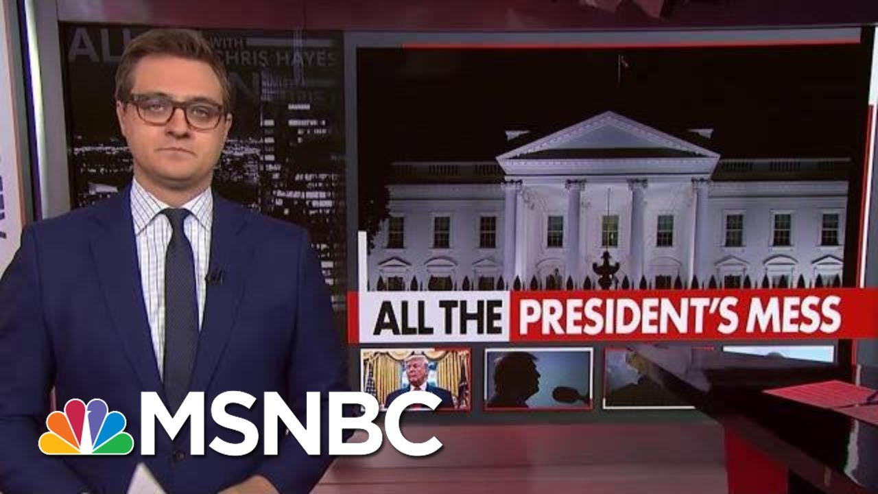 Chris Hayes: Things Are Not Great For President Donald Trump | All In | MSNBC 5