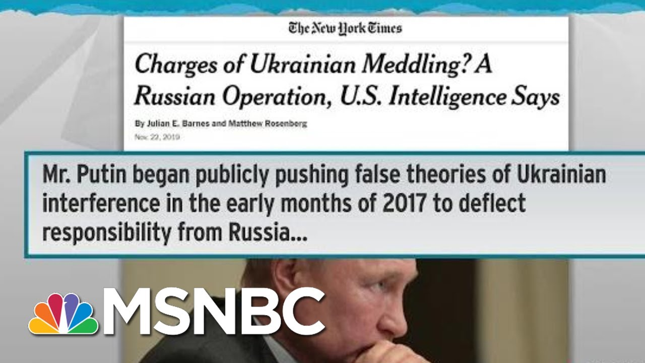 US Intel Briefed Senators That Ukraine Theory Is Russian Op: NYT | Rachel Maddow | MSNBC 4