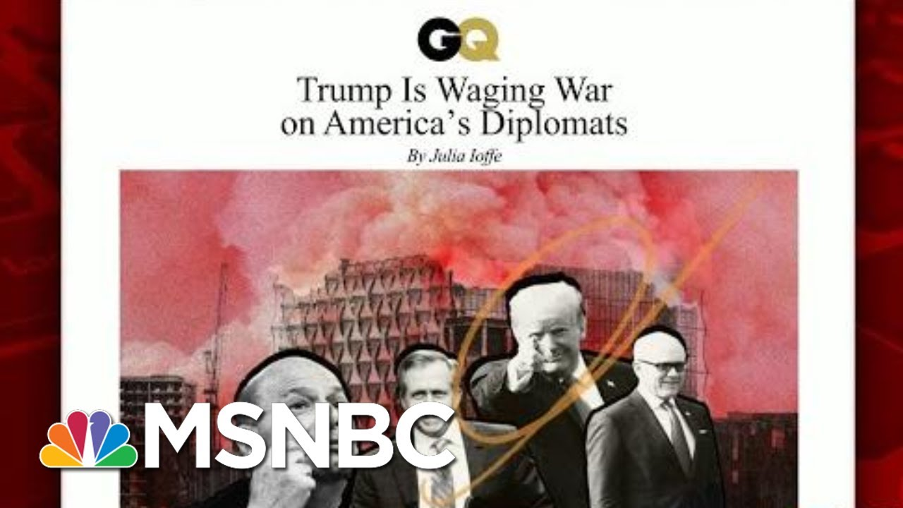 President Donald Trump Wages War On America's Diplomats | Morning Joe | MSNBC 2