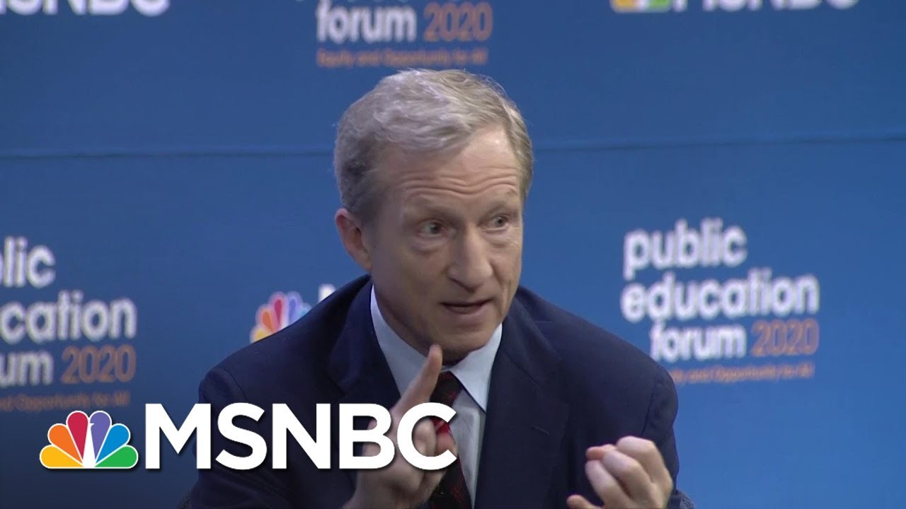 2020 Candidate Tom Steyer Says Cutting Education Budgets To Save Money Must End | MSNBC 10