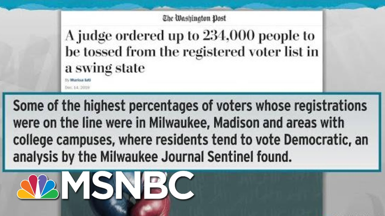 GOP Purges Voters In Close Election States Ahead Of 2020 | Rachel Maddow | MSNBC 7