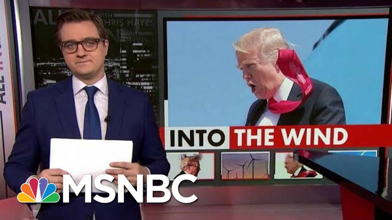 President Donald Trump's Vendetta Against The Wind | All In | MSNBC 4
