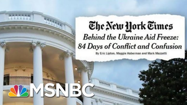 New Report Details Unrest Among Trump Officials As Trump Withheld Ukraine Aid | Deadline | MSNBC 1