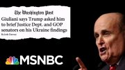 Daily Beast: GOP Senators Avoiding Rudy Giuliani Ahead Of Impeachment Trial | Hardball | MSNBC 5