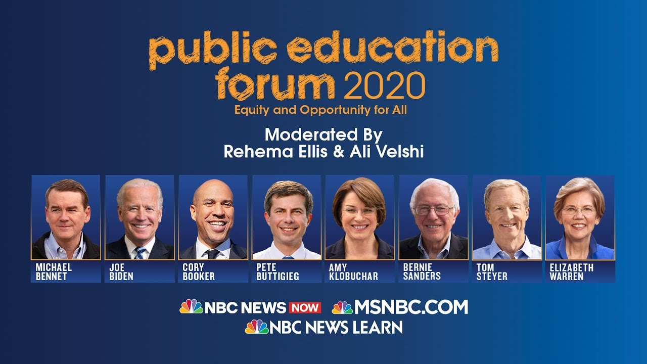 Watch Live: MSNBC's Public Education Forum 2020 with Democratic hopefuls 8