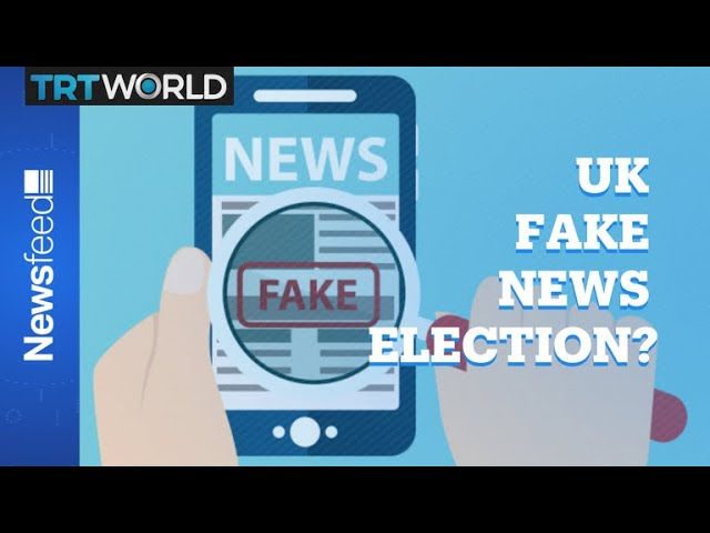 Fake news could affect UK election 5