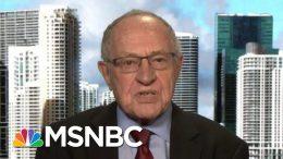 Alan Derschowitz Defends Impeachment Testimony Schiff Called 'Normalization Of Lawnessness' | MSNBC 3