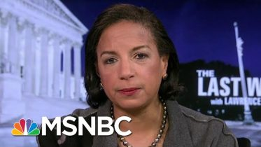 Susan Rice: Never Presented Extreme Options To Obama Like Trump's Team | The Last Word | MSNBC 6