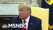 Trump Backs Down On A Threat After Being Contradicted By Members Of His Cabinet | Deadline | MSNBC 5