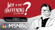 Chris Hayes Podcast With Tressie McMillan Cottom | Why Is This Happening? - Ep 42 | MSNBC 2