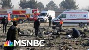 Ukrainian Jet That Crashed Shot By Iranian Missiles, Sources Say | Andrea Mitchell | MSNBC 4