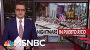 Chris Hayes On The Nightmare In Puerto Rico | All In | MSNBC 5