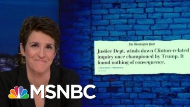 Another Clinton Investigation Championed By Trump Comes Up Empty | Rachel Maddow | MSNBC 10