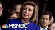 Nancy Pelosi Gets Results By Withholding Impeachment Articles | The Last Word | MSNBC 4