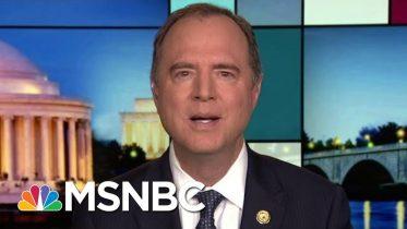 Rep. Adam Schiff: NYT New Russian Hacking Report 'Deeply Disturbing' | Rachel Maddow | MSNBC 6