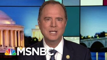 Adam Schiff: Investigation Of New Trump Impeachment Evidence Continues | Rachel Maddow | MSNBC 5