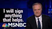 Lawrence's Last Word: I Will Sign Anything That Helps | The Last Word | MSNBC 4