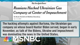 Russians Hacked Burisma, Ukrainian Gas Company At Center Of Impeachment - Day That Was | MSNBC 9