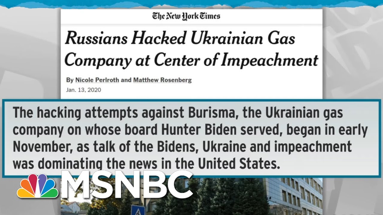 Russians Hacked Burisma, Ukrainian Gas Company At Center Of Impeachment - Day That Was | MSNBC 3