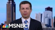 Buttigieg: We Can Win, And We'll Really Have To Work For It | Morning Joe | MSNBC 4