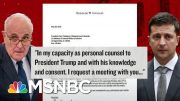 Docs Show Rudy Giuliani Sought Private Meeting With Ukrainian President | Velshi & Ruhle | MSNBC 5